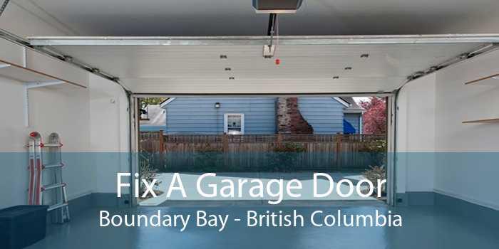Fix A Garage Door Boundary Bay - British Columbia