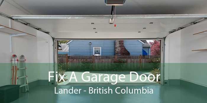 Fix A Garage Door Lander - British Columbia