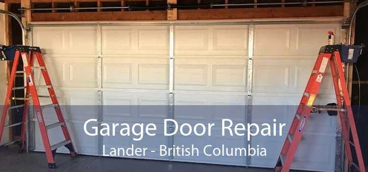 Garage Door Repair Lander - British Columbia
