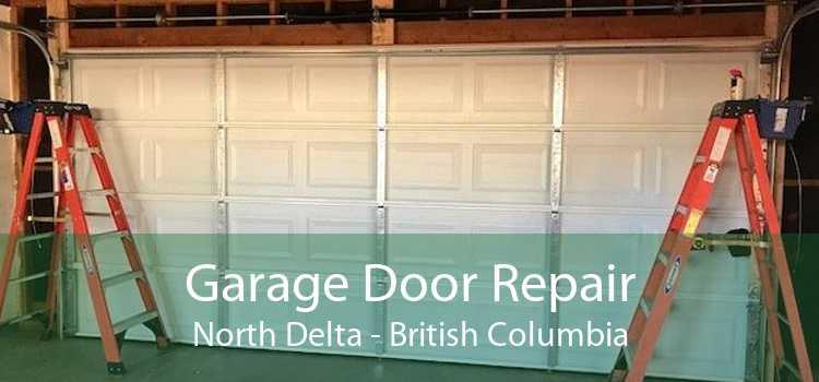 Garage Door Repair North Delta - British Columbia